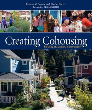 Picture of Creating Cohousing: Building Sustainable Communities