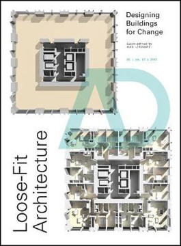 Picture of Loose-Fit Architecture: Designing Buildings for Change