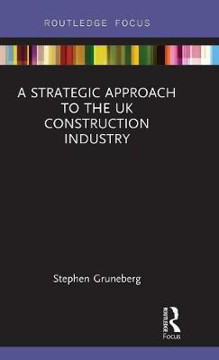 Picture of A Strategic Approach to the UK Construction Industry