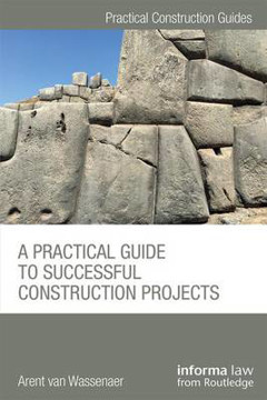 Picture of A Practical Guide to Successful Construction Projects