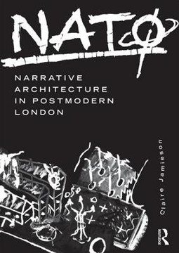 Picture of NATO: Narrative Architecture in Postmodern London