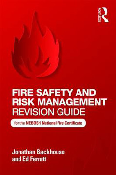 Picture of Fire Safety and Risk Management Revision Guide: for the NEBOSH National Fire Certificate