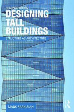 Picture of Designing Tall Buildings: Structure as Architecture