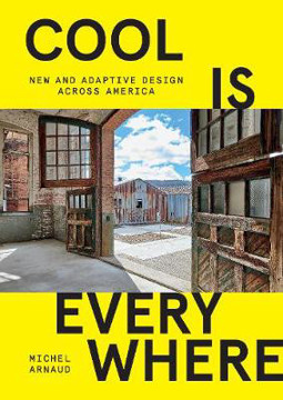 Picture of Cool is Everywhere: New and Adaptive Design Across America
