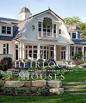 Picture of Heirloom Houses: Wade Weissmann Architecture
