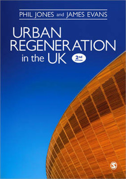 Picture of Urban Regeneration in the UK: Boom, Bust and Recovery
