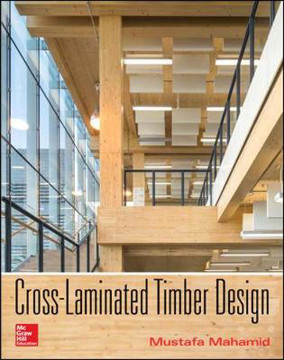 Picture of Cross-Laminated Timber Design: Structural Properties, Standards, and Safety