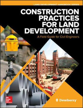 Picture of Construction Practices for Land Development: A Field Guide for Civil Engineers