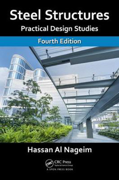 Picture of Steel Structures: Practical Design Studies, Fourth Edition