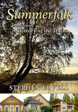 Picture of Summerfolk: A History of the Dacha, 1710-2000