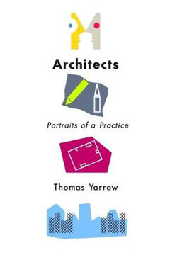 Picture of Architects: Portraits of a Practice