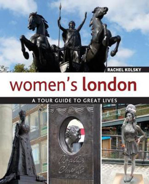 Picture of Women's London: A Tour Guide to Great Lives