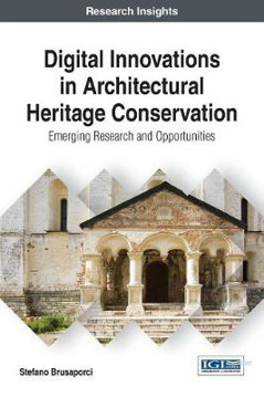 Picture of Digital Innovations in Architectural Heritage Conservation: Emerging Research and Opportunities