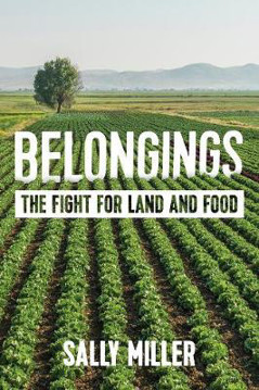 Picture of Belongings: The Fight for Land and Food