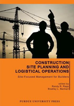Picture of Construction Site Planning and Logistical Operations: Site-Focused Management for Builders