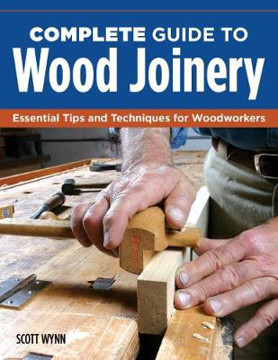 Picture of Complete Guide to Wood Joinery: Essential Tips and Techniques for Woodworkers