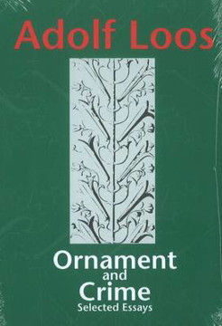 Picture of Ornament & Crime: Selected Essays