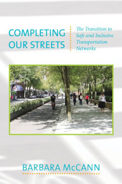 Picture of Completing Our Streets: The Transition to Safe and Inclusive Transportation Networks