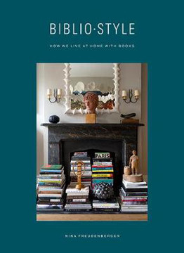 Picture of Bibliostyle: How We Live at Home with Books