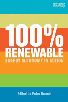 Picture of 100 Per Cent Renewable: Energy Autonomy in Action