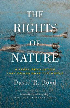 Picture of The Rights Of Nature: A Legal Revolution That Could Save the World