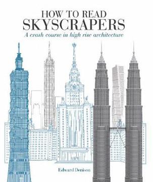 Picture of How to Read Skyscrapers: A crash course in high-rise architecture