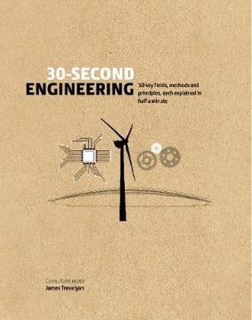 Picture of 30-Second Engineering: 50 key fields, methods, and principles, each explained in half a minute