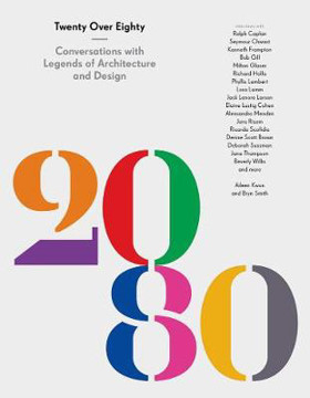 Picture of 20 Over 80: Conversations with Legends of Architecture and Design
