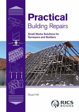 Picture of Practical Building Repairs: Small Works Solutions for Surveyors and Builders