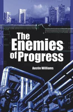 Picture of Enemies of Progress: Dangers of Sustainability