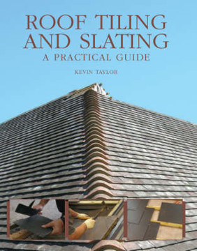 Picture of Roof Tiling and Slating: A Practical Guide
