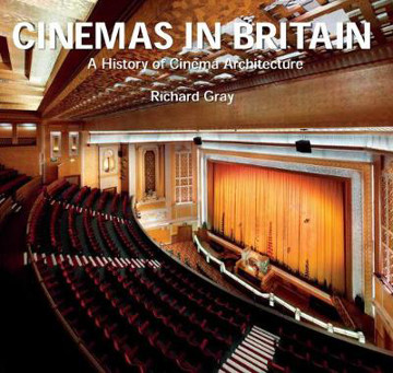 Picture of Cinemas in Britain: A History of Cinema Architecture