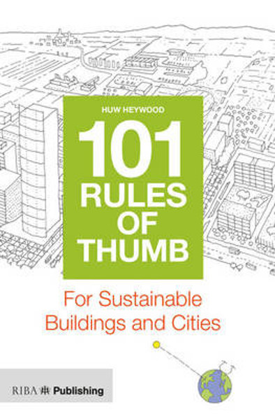 Picture of 101 Rules of Thumb for Sustainable Buildings and Cities