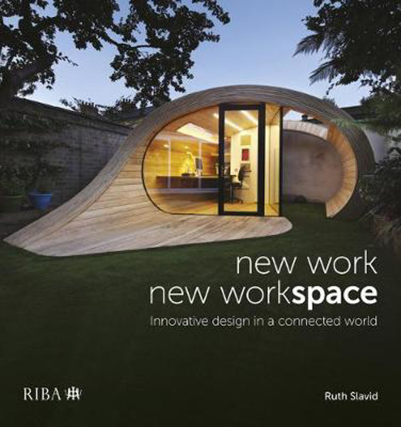 Picture of New Work, New Workspace: Innovative design in a connected world