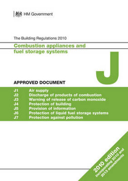 Picture of Approved Document J: Combustion appliances and fuel storage systems (2010 edition incorporating 2010 and 2013 amendments)
