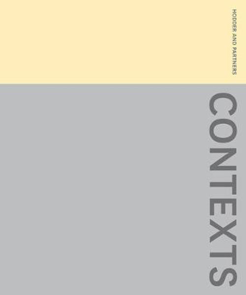 Picture of Contexts: The Work of Hodder + Partners