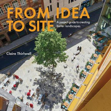 Picture of From Idea to Site: A project guide to creating better landscapes
