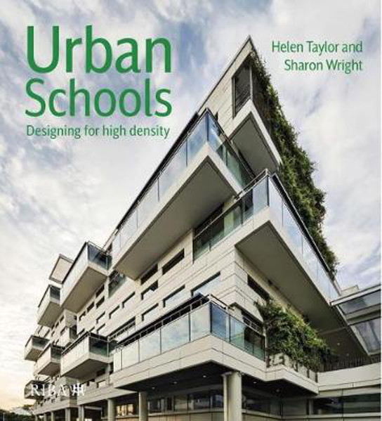 Picture of Urban Schools: Designing for High Density