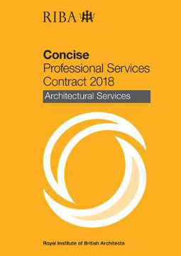 Picture of RIBA Concise Professional Services Contract 2018 : Architectural Services