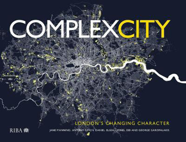 Picture of Complex City: London's Changing Character