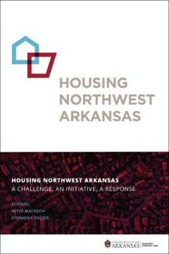 Picture of Housing Northwest Arkansas: A Challenge, An Initiative, A Response