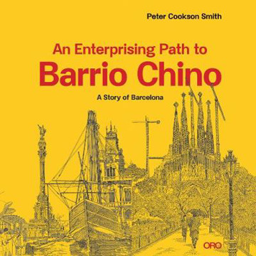 Picture of An Enterprising Path to Barrio Chino: A Story of Barcelona