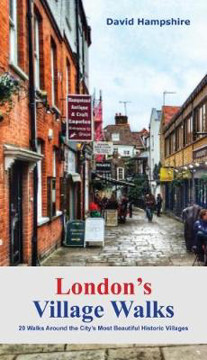 Picture of London London's Village Walks: 20 Walks Around the City's Most Beautiful Historic Villages