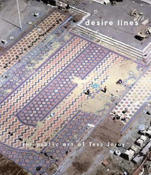 Picture of Desire Lines: The Public Art of Tess Jaray
