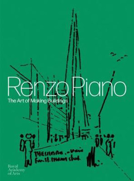 Picture of Renzo Piano: The Art of Making Buildings