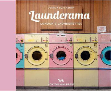 Picture of Launderama: London's Launderettes