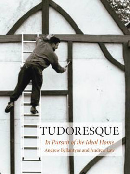 Picture of Tudoresque: In Pursuit of the Ideal Home