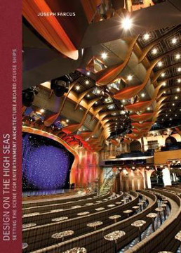 Picture of Design on the High Seas: Setting the Scene for Entertainment Architecture Aboard Cruise Ships