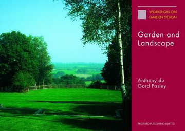 Picture of Garden and Landscape: The Lectures of Anthony Du Gard Pasley