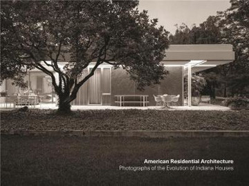 Picture of American Residential Architecture: Photographs of the Evolution of Indiana Houses